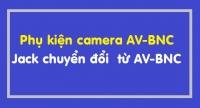 Phụ kiện camera AV-BNC