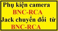 Phụ kiện camera BNC-RCA